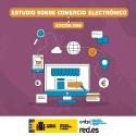 Estudio sobre Comercio Electrónico B2C 2017 (edición 2018)
