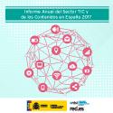 El ONTSI presenta el informe de 2017 sobre el Sector TIC y de los Contenidos en España.