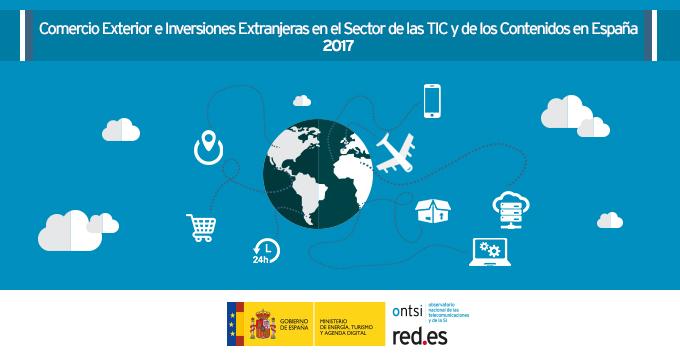 Comercio Exterior e Inversiones Extranjeras del sector TICC 2017